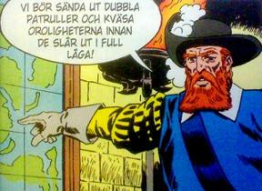 Bild: Rödskägg – en pirat som blev rättvisans och frihetens     beskyddare.     Bild: Heiner Bade, ur Fantomen #20, 2007, Djävulens kyss.
