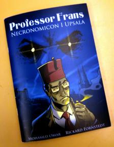 Bild: Professor Frans; Necronomicon i Upsala